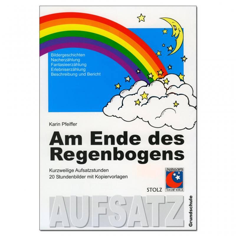 Am Ende des Regenbogens