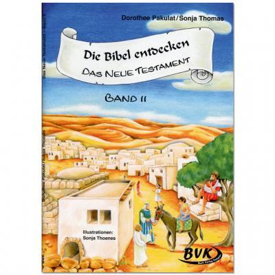 Die Bibel entdecken – Das Neue Testament – Band 2