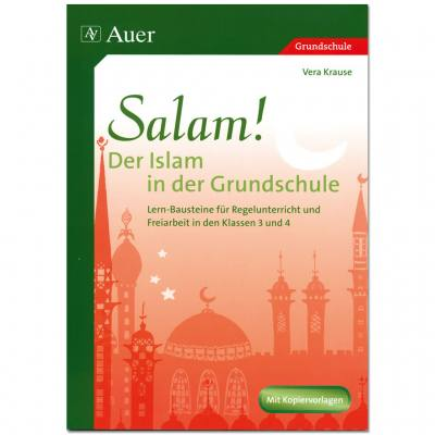 Salam! Der Islam in der Grundschule