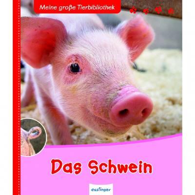 Meine große Tierbibliothek - Das Schwein