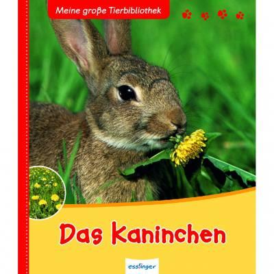 Meine große Tierbibliothek - Das Kaninchen