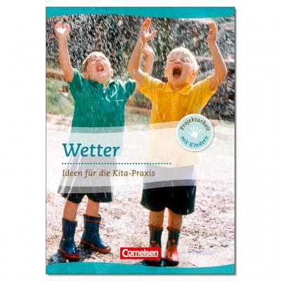 Wetter - Ideen für die Kita-Praxis
