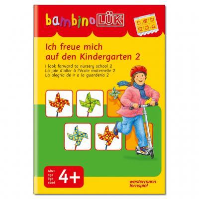 Ich freue mich auf den Kindergarten 2 - bambinoLÜK