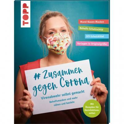#Zusammen gegen Corona: Virenabwehr selbst gemacht
